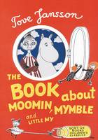 The Book About Moomin, Mymble and...