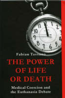The Power of Life or Death: Medical...