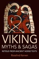 Viking Myths & Sagas: Retold from...
