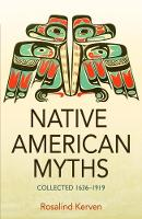 NATIVE AMERICAN MYTHS: Collected 1636...