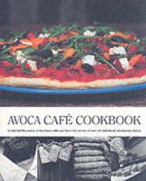 Avoca Cafe Cookbook: Bk. 1