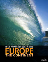 The Stormrider Guide Europe - The...
