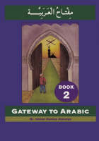 Gateway to Arabic - book 2