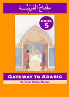 Gateway to Arabic - book 5