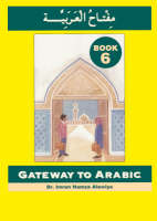 Gateway to Arabic - book 6