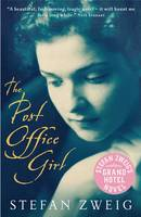 The Post Office Girl: Stefan Zweig's...