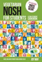 Vegetarian Nosh for Students: A Fun...