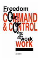 Freedom from Command and Control: A...