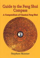 Guide to the Feng Shui Compass: A...