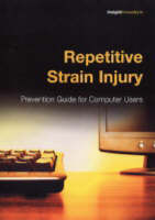 Repetitive Strain Injury: Prevention...