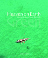 Heaven on Earth Green: Travel That...