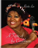 Rustie Lee - A Taste of the Caribbean