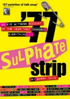 77 Sulphate Strip: An Eyewitness...
