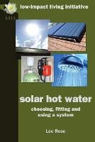 solar hot water: choosing, fitting ...
