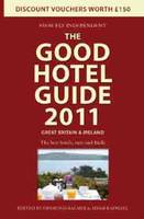 The Good Hotel Guide: Great Britain...