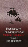 Shakespeare the Director's Cut: ...