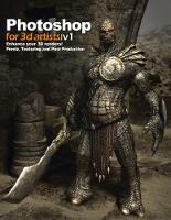 Photoshop for 3d Artists: Enhance ...