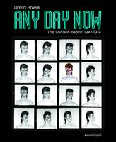 Any Day Now: David Bowie: The London...