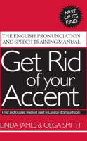 Get Rid of Your Accent: The English...