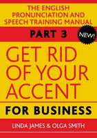 Get Rid of Your Accent for Business:...