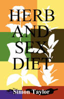 Herb and Sex Diet