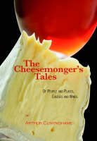 The Cheesemonger's Tales: of People...