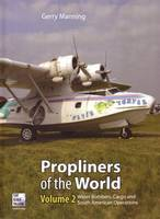 Propliners of the World: Pt. 2