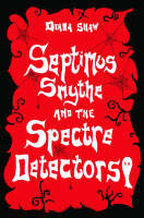 Septimus Smythe and the Spectre...