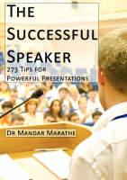 The Successful Speaker: 273 Tips for...