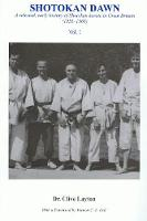 Shotokan Dawn: A Selected, Early...