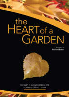 The Heart of a Garden (Somerset,...