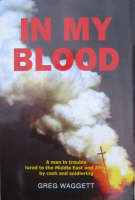 In My Blood: A Man in Trouble Lured ...