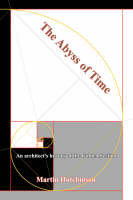 The Abyss of Time: An architect's...