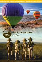 Luxury Backpackers: Family Adventures...