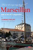 Marseillan & a Lot of Languedoc: Lazy...