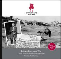 Private Rawson's War: Letters from ...