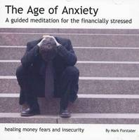 The Age of Anxiety: A Guided...