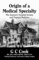 Origin of a Medical Specialty: The...