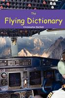 THE FLYING DICTIONARY: A Fascinating...