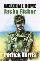 Welcome Home, Jacky Fisher