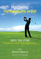 Mastering The Inner Game of Golf