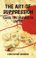 The Art of Suppression: Pleasure,...