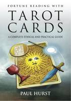 Fortune Reading with Tarot Cards: A...