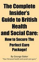 The Complete Insider's Guide to...