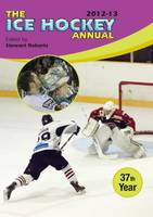 The Ice Hockey Annual: 2012-13