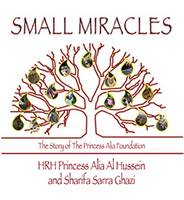 Small Miracles: The Story of the...