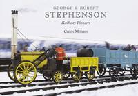 George and Robert Stephenson, Railway...