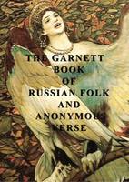 The Garnett Book of Russian Folk and...