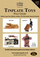 Tinplate Toys Price Guide: Tinplate Toys