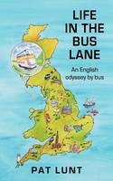 Life in the Bus Lane: An English...